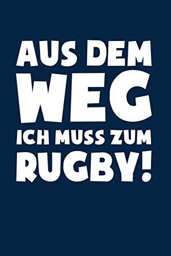 Rugbyspieler: Muss zum Rugby!: Notizbuch / Notizheft für Rugby Outfit Kleidung A5 (6x9in) dotted Punktraster