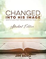 Changed into His Image: Student Edition
