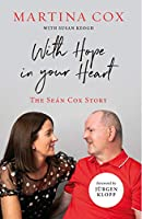 With Hope in Your Heart: The Seán Cox Story