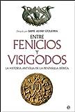 Entre fenicios y visigodos