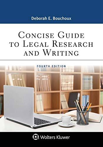 Compare Textbook Prices for Concise Guide to Legal Research and Writing Aspen Paralegal 4 Edition ISBN 9781543801651 by Deborah E. Bouchoux