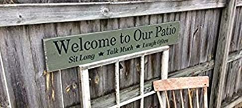Mao Handmade, Wood, Long Sign Welcome to Our Patio Sit Long Talk Much Laugh Often, Antiqued, Sentimental 833436