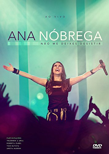 Ana Nobrega - Ana Nobrega - Nao Me Deixes Desistir - A