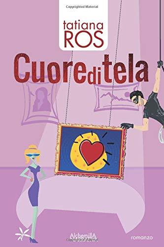 Cuore di tela (Italian Edition)