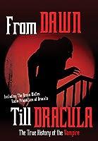 From Dusk Till Dracula: True History of Vampire [DVD] [Import]