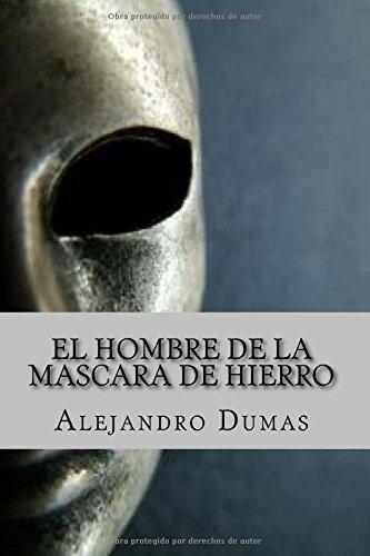 El Hombre de la Mascara de Hierro (Spanish Edition)
