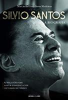 Silvio Santos. A Biografia (Em Portugues do Brasil)