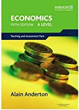 [A Level Economics for Edexcel Teaching and Assessment Pack] [Author: Anderton, Mr Alain] [July, 2008]