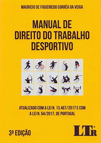 Manual De Direito Do Trabalho Desportivo 3ª Edição