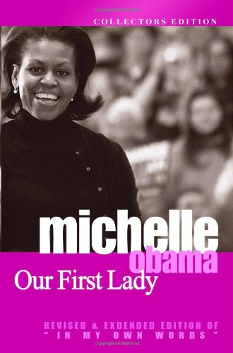 Download Michelle Obama: Our First Lady 1441458050