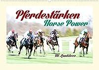 Pferdestaerken Horse Power (Wandkalender 2022 DIN A2 quer): Galopp Rennbahn (Monatskalender, 14 Seiten )