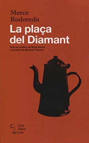 La plaça del Diamant: 1 (Club Editor Jove)