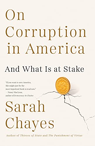 Compare Textbook Prices for On Corruption in America: And What Is at Stake  ISBN 9780525563938 by Chayes, Sarah