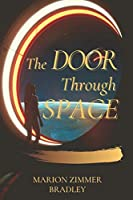 The Door Through Space: Original Classics and Annotated