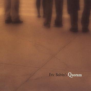 Eric Bolvin's Quorum