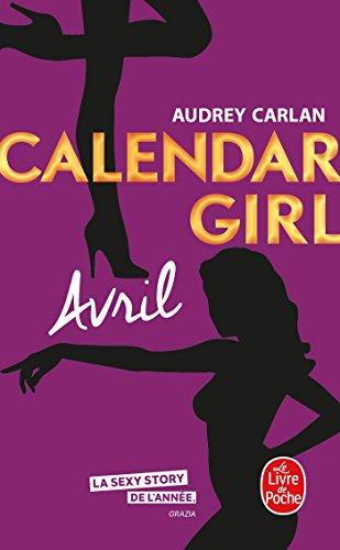 Avril (Calendar Girl, Tome 4) (Calendar Girl (4))
