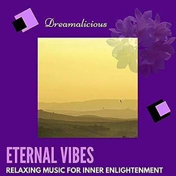 Eternal Vibes - Relaxing Music For Inner Enlightenment
