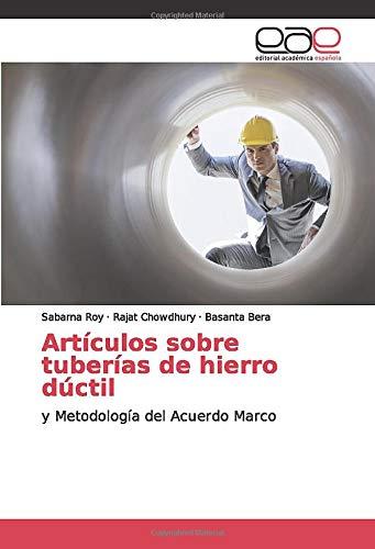 Artículos sobre tuberías de hierro dúctil: y Metodología del Acuerdo Marco