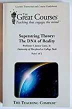 superstring theory the dna of reality