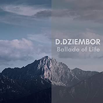 Ballade of Life