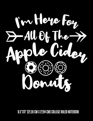 Here For All Of The Apple Cider Donuts 8.5