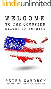 Welcome to the Occupied States of America (First Contact)