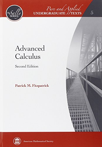 Advanced Calculus (Pure and Applied Undergraduate Texts: The Sally Series)