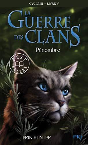 La guerre des Clans, Cycle III, Tome 05