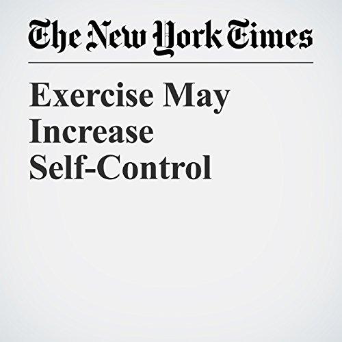Exercise May Increase Self-Control copertina