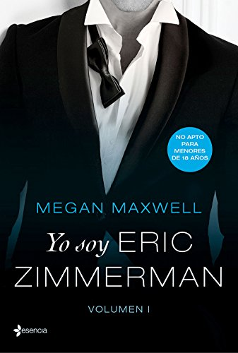 Yo soy Eric Zimmerman, vol. I eBook: Maxwell, Megan: Amazon.es ...