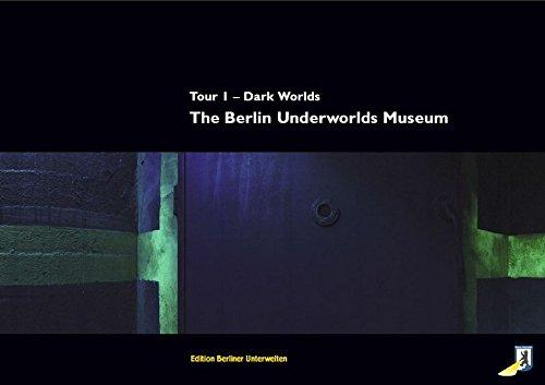 The Berlin Underworlds Museum: Tour 1 - Dark Worlds: A journey in time through a Second World War air-raid shelter