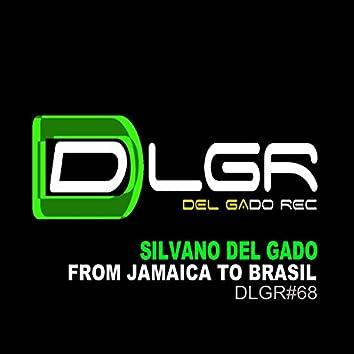 From Jamaica to Brasil