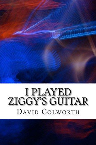 I Played Ziggy's Guitar