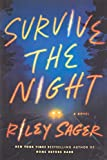 Image of Survive the Night: A Novel
