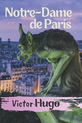 Notre-Dame de Paris - Victor Hugo