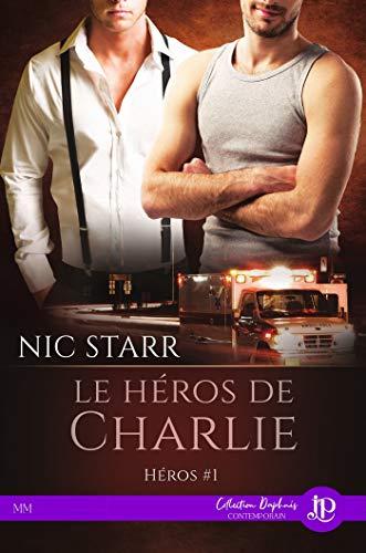 Le héros de Charlie: Héros #1 (French Edition)