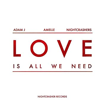 Love (Is All We Need) (Mixes)