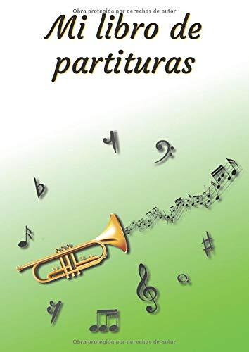 Mi libro de partituras: Cuaderno de música | Libro de partituras | Cuaderno de teoría musical | A4 grande - 100 páginas | Cubierta del tema de la trompeta