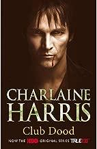 Club dood: een Sookie Stackhouse roman (True blood Book 3)