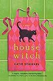Housewitch: A Novel