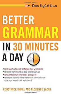 Better Grammar in 30 Minutes a Day (Better English)