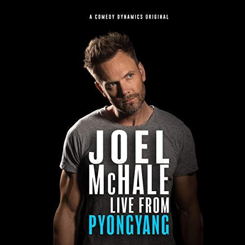 Joel McHale: Live from Pyongyang audiobook cover art