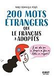 200 mots étrangers que le français a adoptés (French Edition)