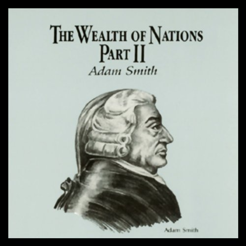 The Wealth of Nations  Audiolibri