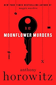 Moonflower Murders: A Novel by [Anthony Horowitz]