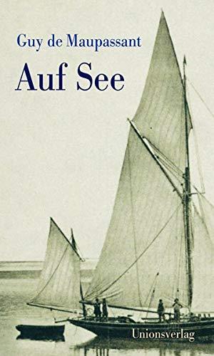 Auf See: Mit einem Nachwort von Julian Barnes
