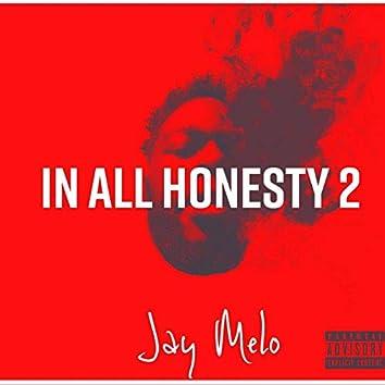 In All Honesty, Vol. 2