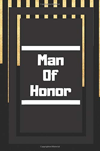 Man Of Honor: Gifts For Weddings Journal Lined Notebook To Write In