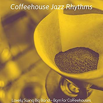 Lovely Swing Big Band - Bgm for Coffeehouses