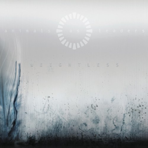 Weightless / Animals As Leaders